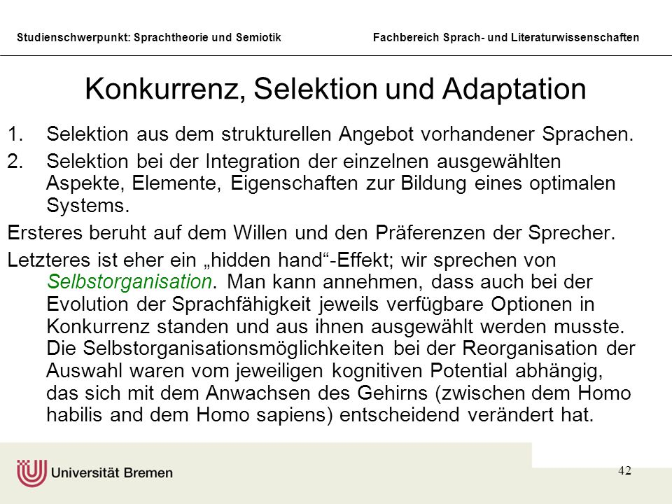 Konkurrenz, Selektion und Adaptation