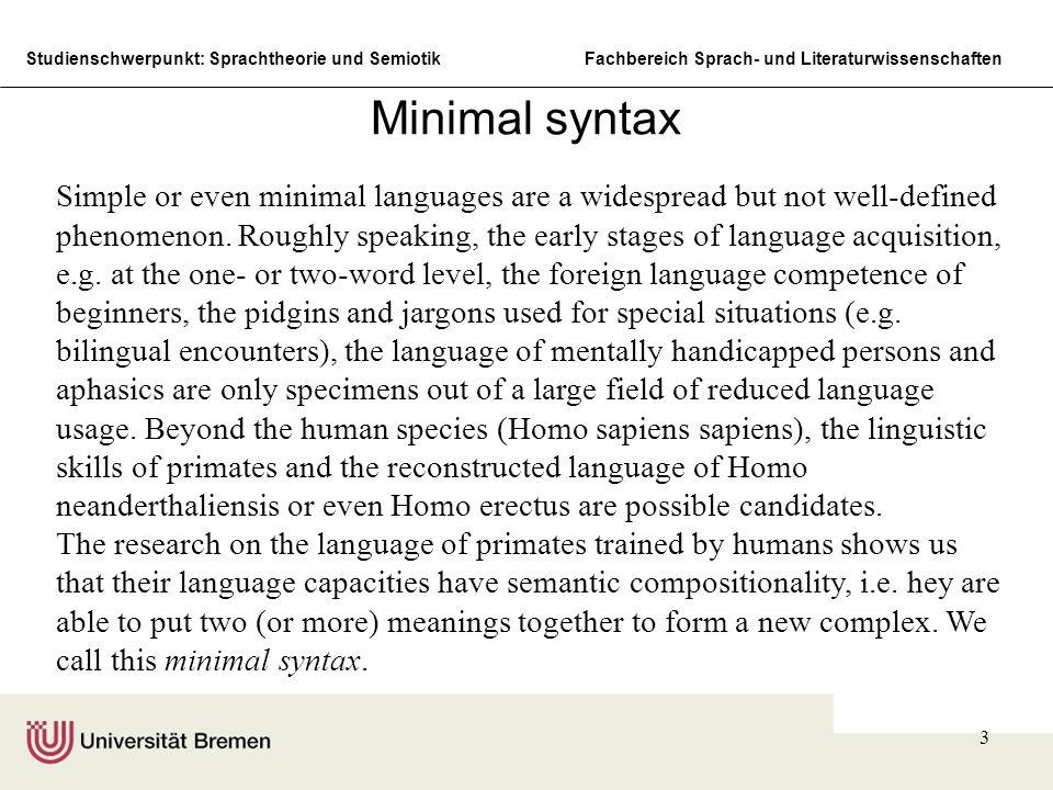 Minimal syntax