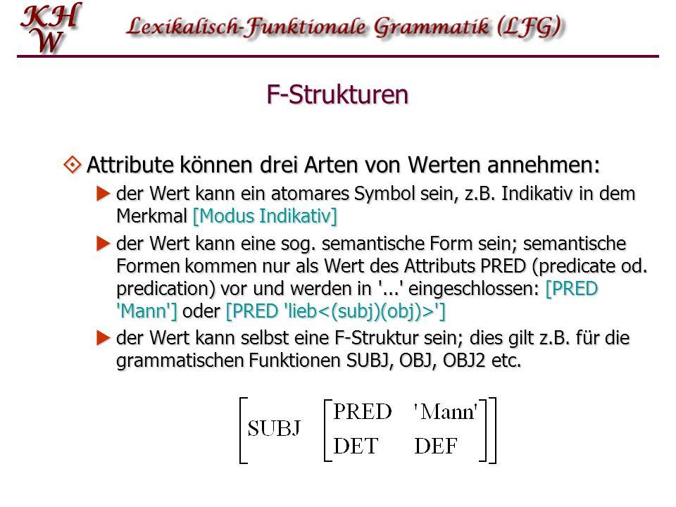 F-Strukturen Attribute können drei Arten von Werten annehmen: