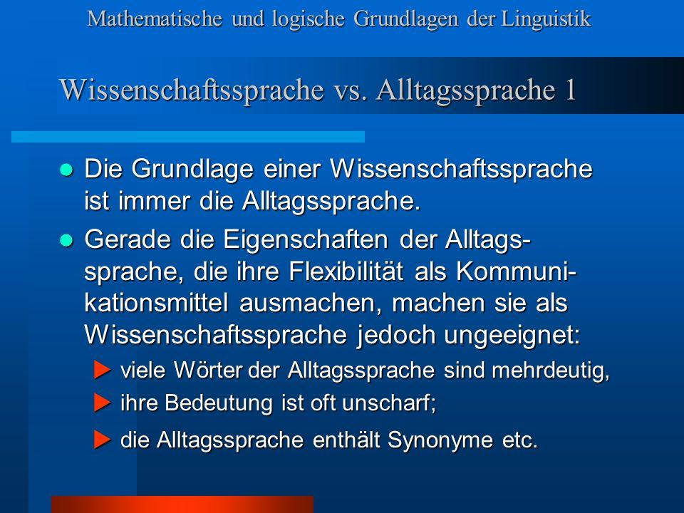 Wissenschaftssprache vs. Alltagssprache 1