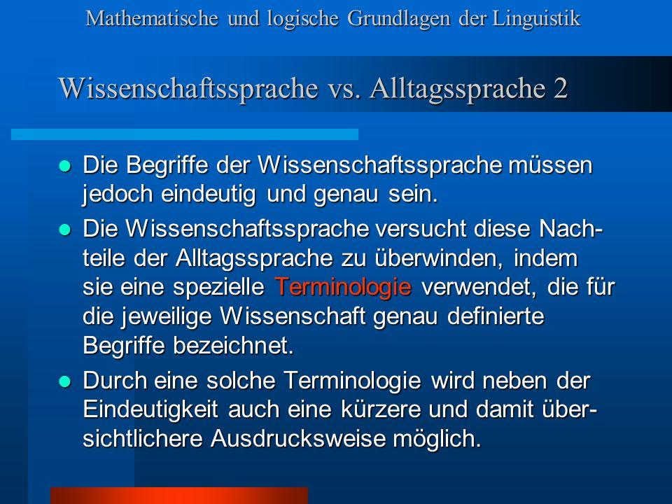 Wissenschaftssprache vs. Alltagssprache 2