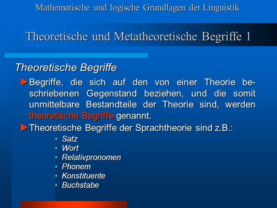 Theoretische und Metatheoretische Begriffe 1