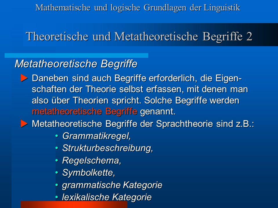 Theoretische und Metatheoretische Begriffe 2