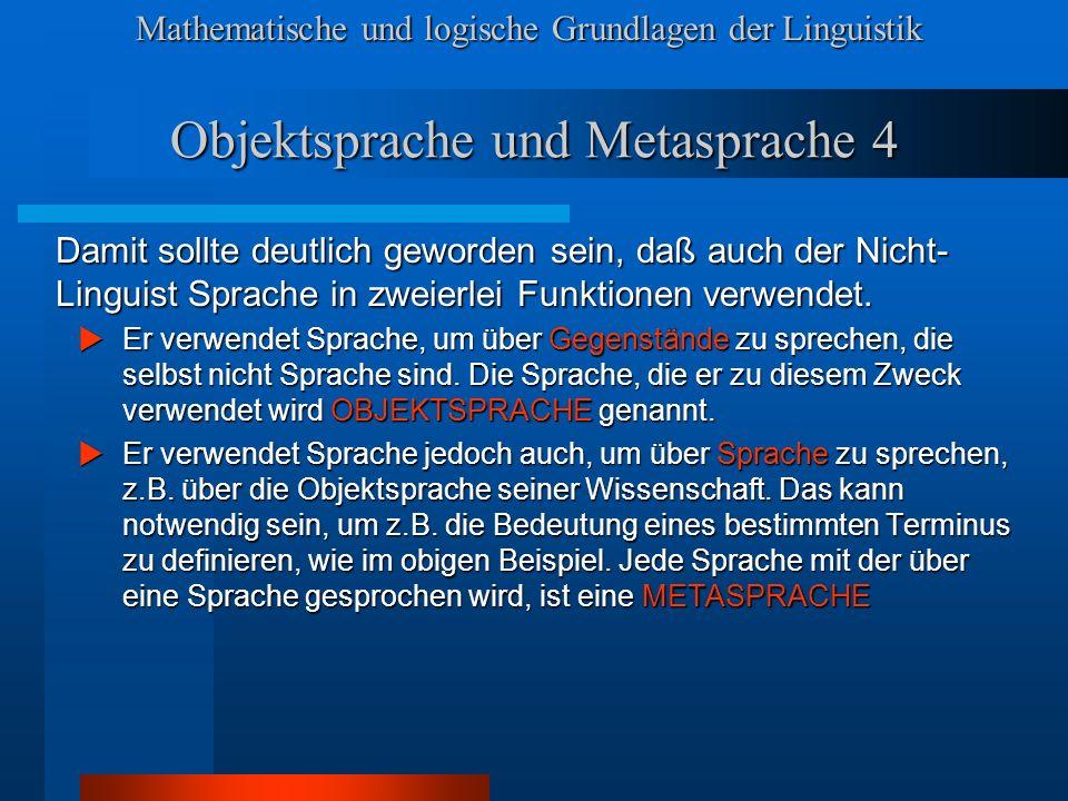 Objektsprache und Metasprache 4