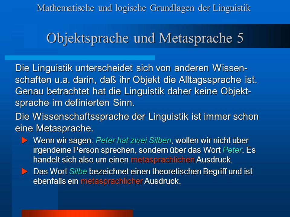 Objektsprache und Metasprache 5