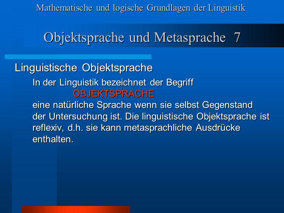 Objektsprache und Metasprache 7
