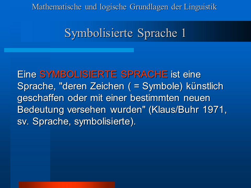 Symbolisierte Sprache 1