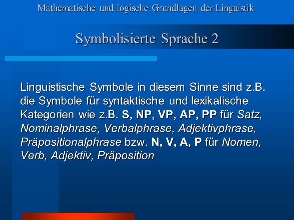 Symbolisierte Sprache 2