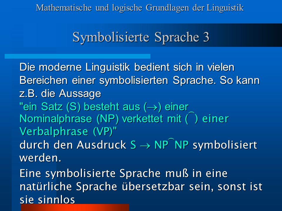 Symbolisierte Sprache 3