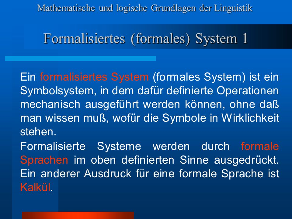 Formalisiertes (formales) System 1