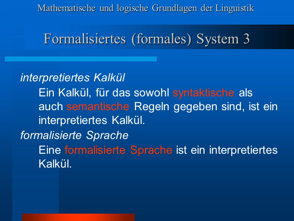 Formalisiertes (formales) System 3