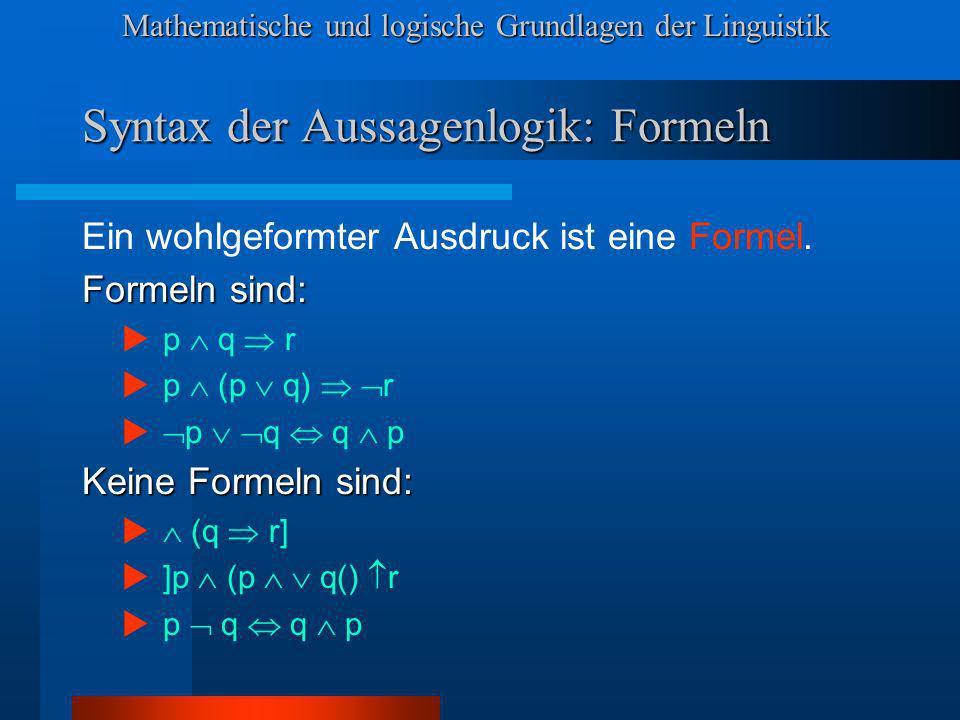 Syntax der Aussagenlogik: Formeln