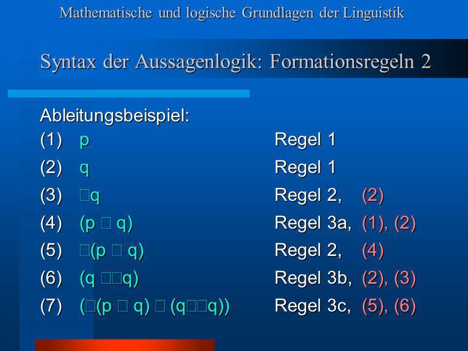 Syntax der Aussagenlogik: Formationsregeln 2