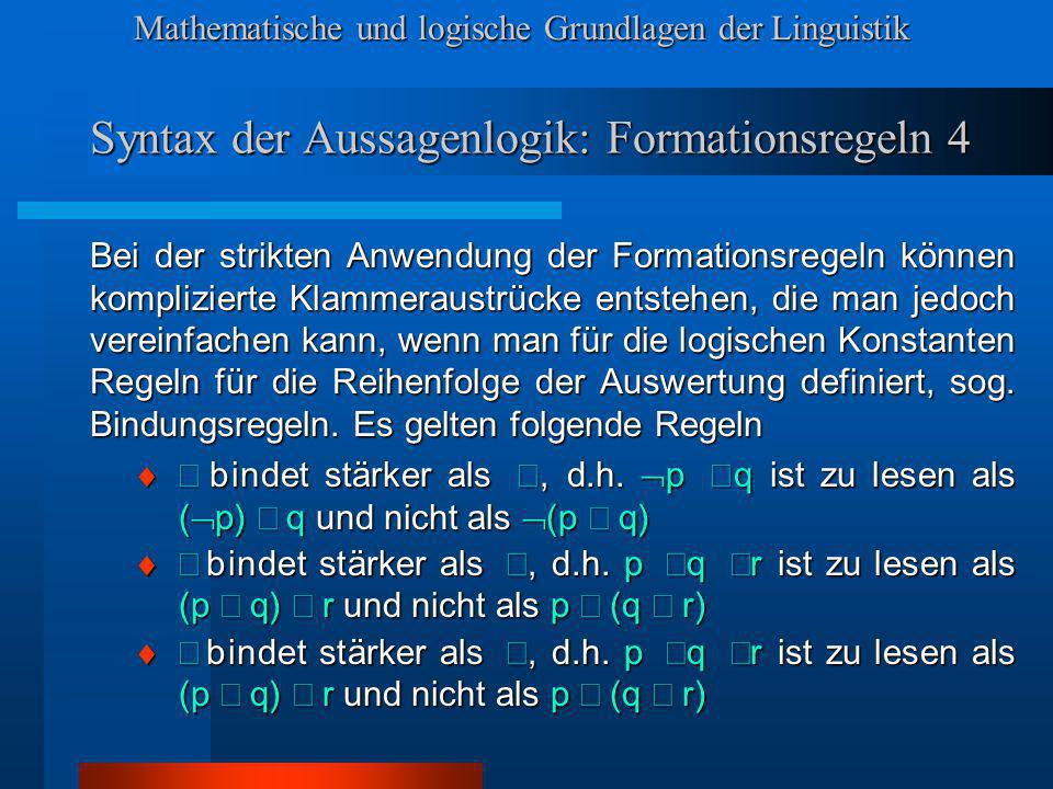 Syntax der Aussagenlogik: Formationsregeln 4