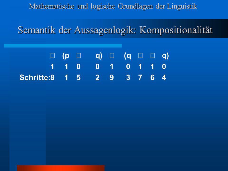 Semantik der Aussagenlogik: Kompositionalität