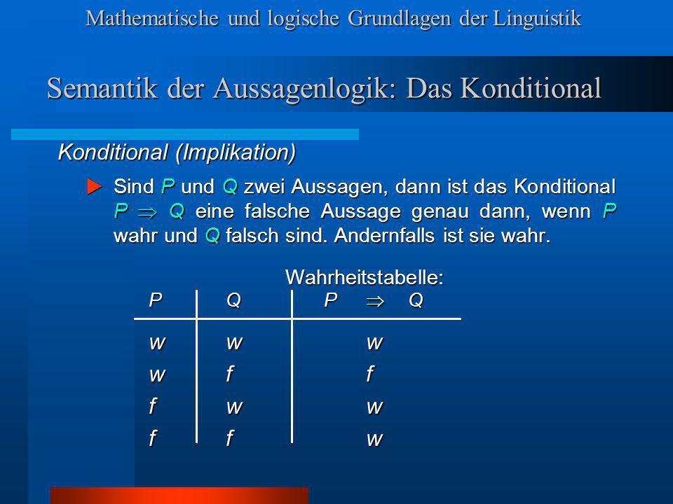 Semantik der Aussagenlogik: Das Konditional