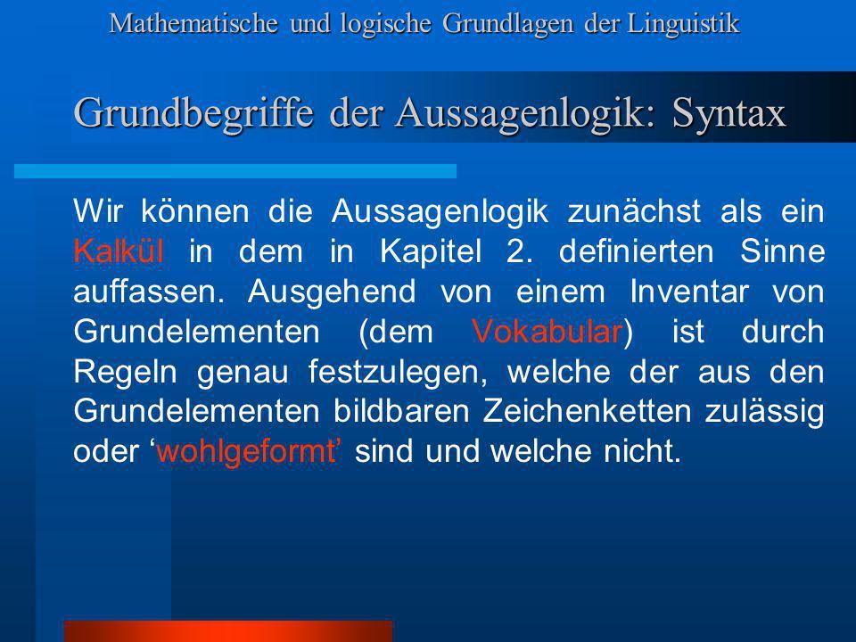Grundbegriffe der Aussagenlogik: Syntax