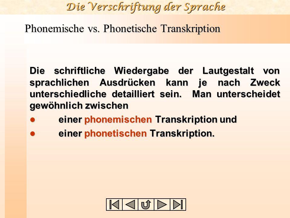 Phonemische vs. Phonetische Transkription