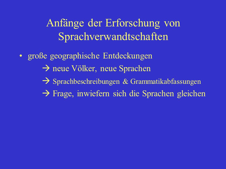 Anfänge der Erforschung von Sprachverwandtschaften
