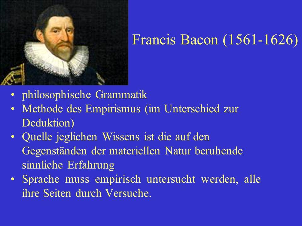 Francis Bacon (1561-1626) philosophische Grammatik