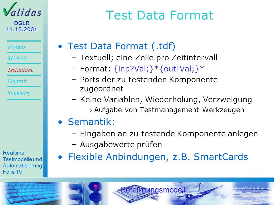 Test Data Format Test Data Format (.tdf) Semantik: