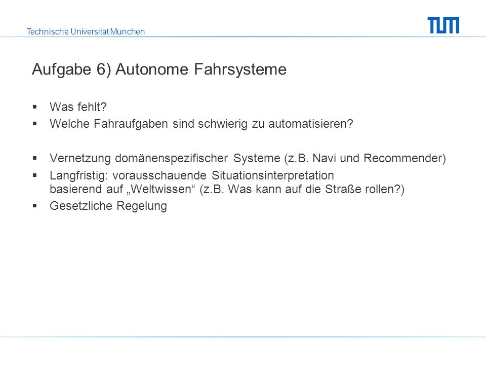 Aufgabe 6) Autonome Fahrsysteme