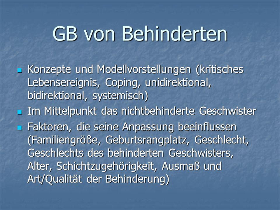 GB von Behinderten Konzepte und Modellvorstellungen (kritisches Lebensereignis, Coping, unidirektional, bidirektional, systemisch)