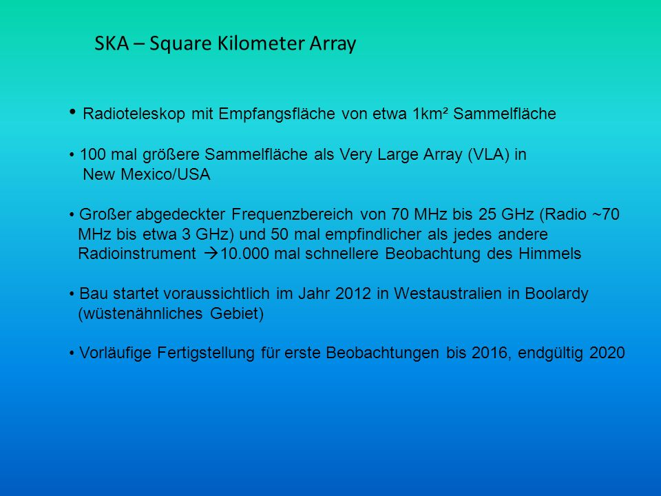 SKA – Square Kilometer Array