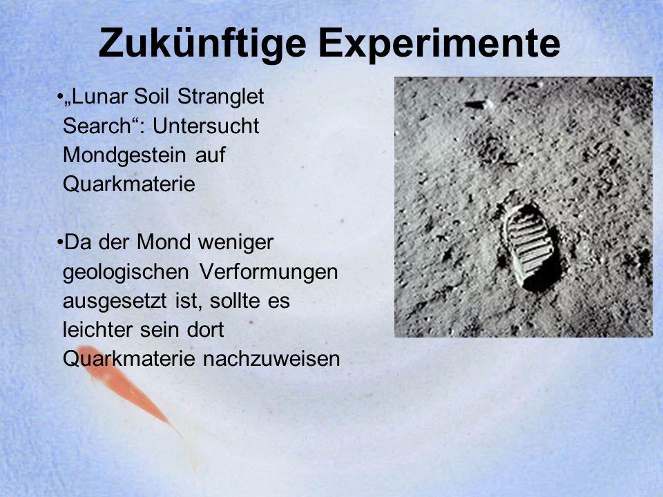 Zukünftige Experimente