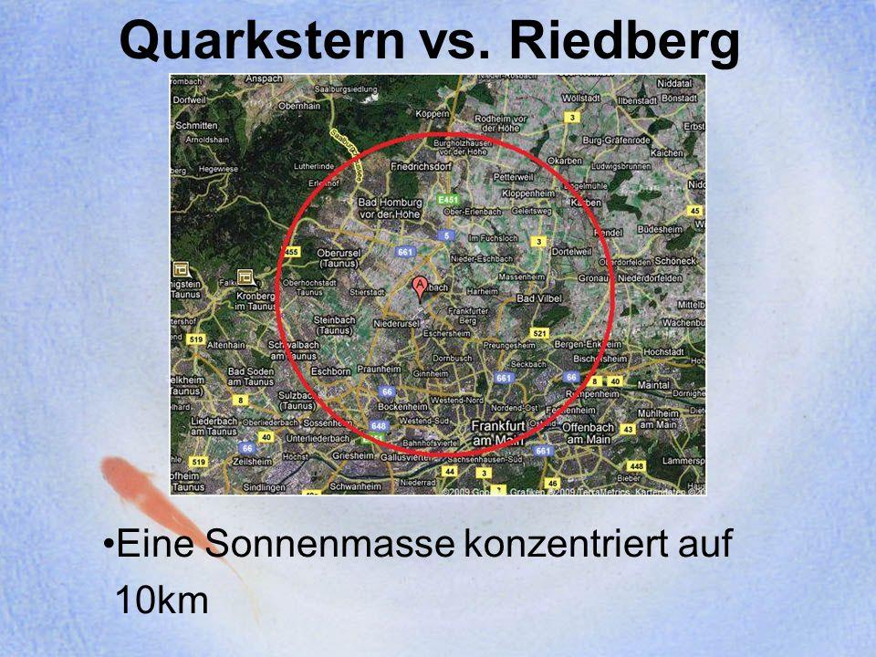 Quarkstern vs. Riedberg