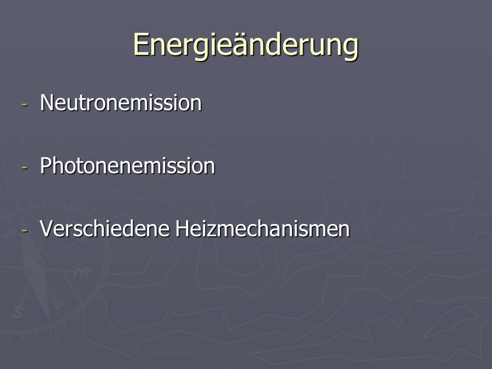 Energieänderung Neutronemission Photonenemission