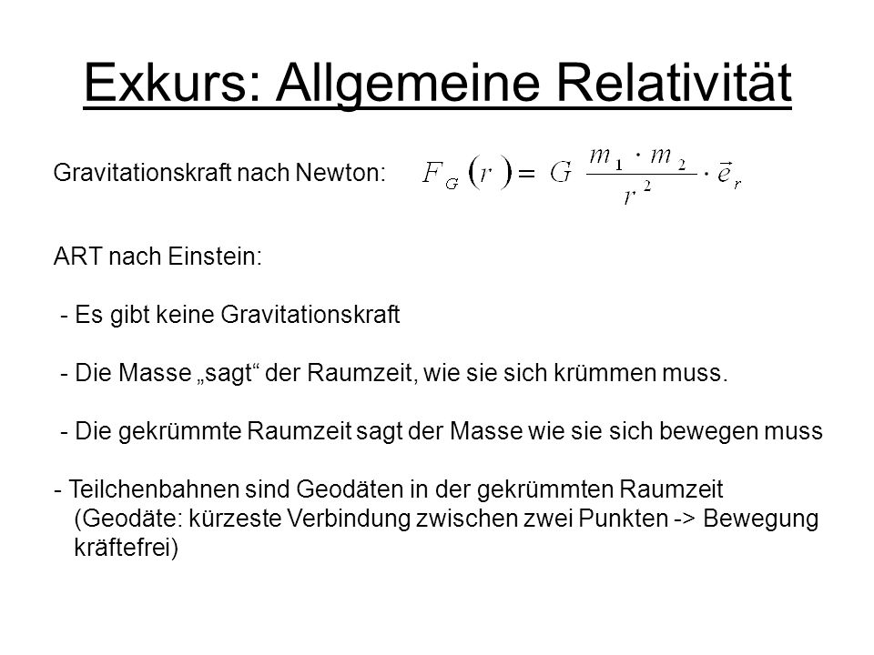 Exkurs: Allgemeine Relativität