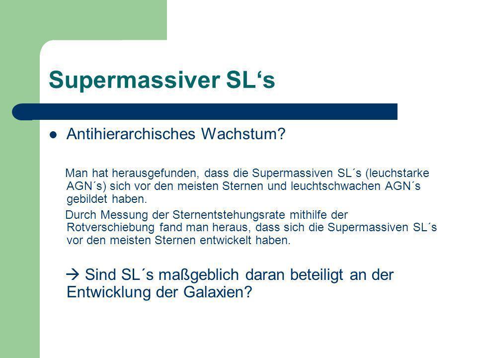 Supermassiver SL's Antihierarchisches Wachstum