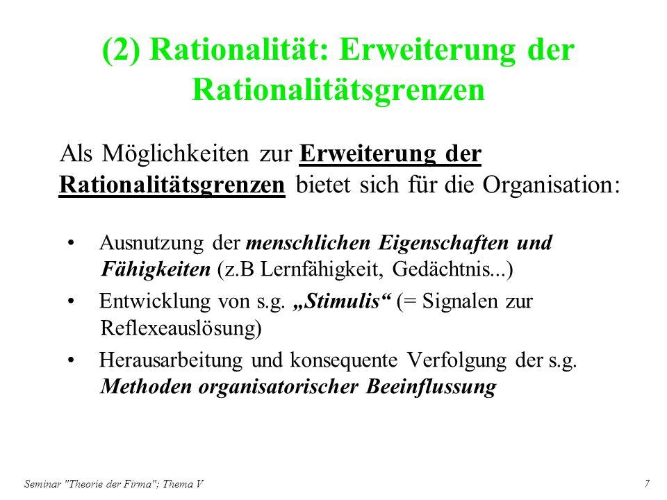 (2) Rationalität: Erweiterung der Rationalitätsgrenzen