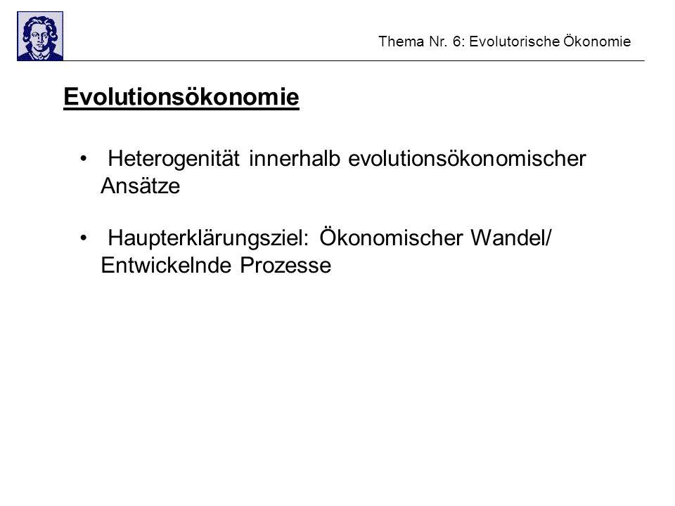 Evolutionsökonomie Heterogenität innerhalb evolutionsökonomischer Ansätze.
