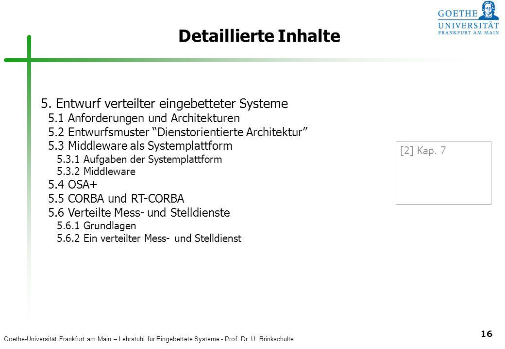 Detaillierte Inhalte 5. Entwurf verteilter eingebetteter Systeme