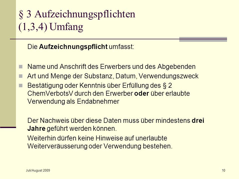 § 3 Aufzeichnungspflichten (1,3,4) Umfang