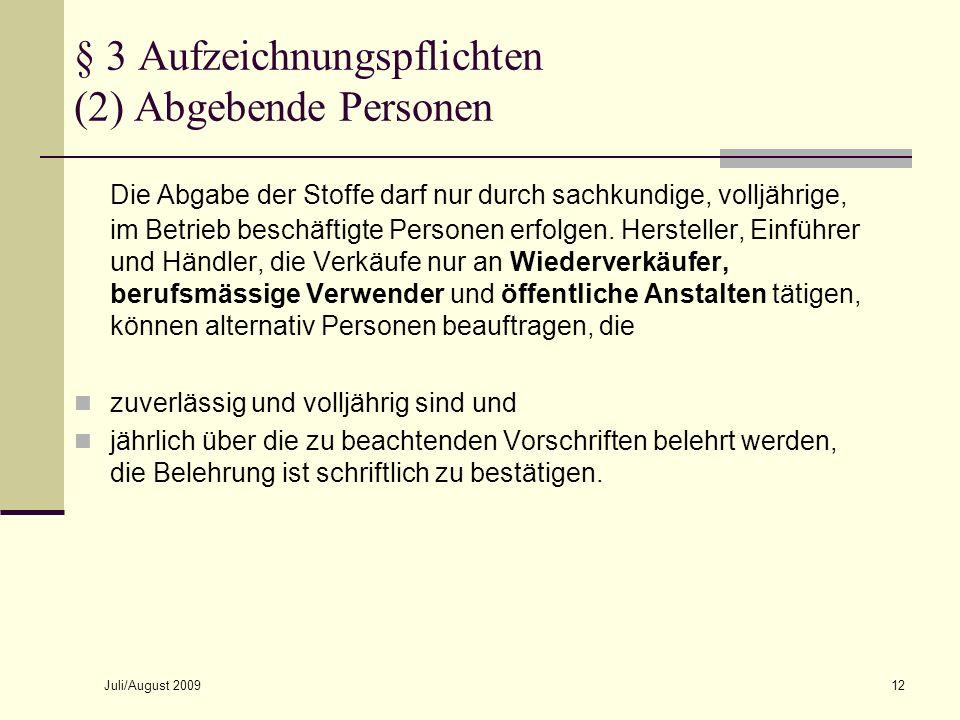 § 3 Aufzeichnungspflichten (2) Abgebende Personen