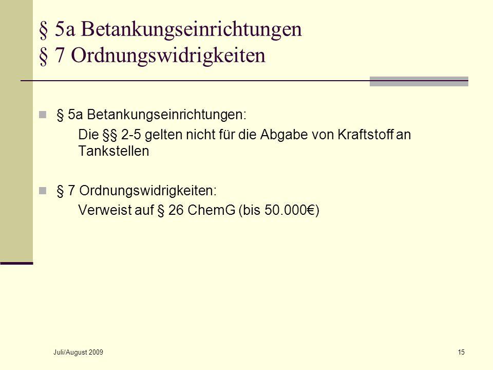§ 5a Betankungseinrichtungen § 7 Ordnungswidrigkeiten