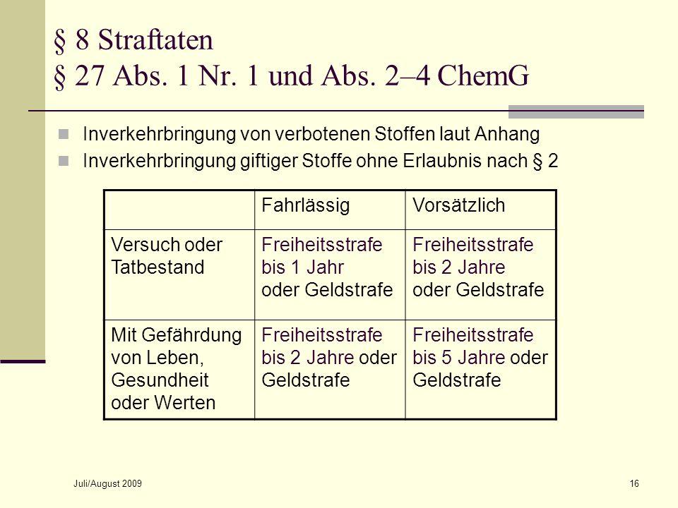 § 8 Straftaten § 27 Abs. 1 Nr. 1 und Abs. 2–4 ChemG