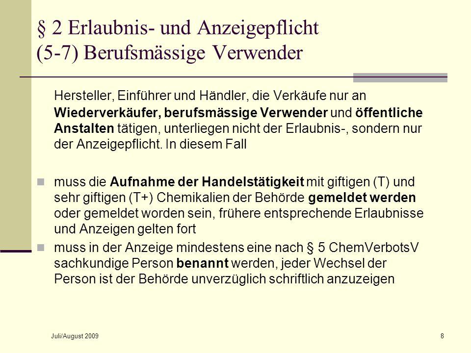 § 2 Erlaubnis- und Anzeigepflicht (5-7) Berufsmässige Verwender