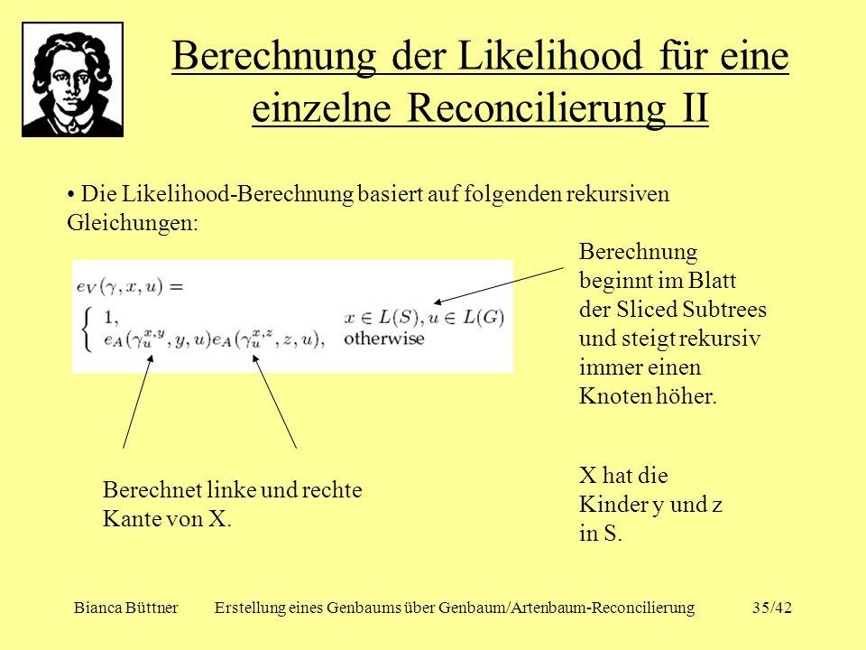 Berechnung der Likelihood für eine einzelne Reconcilierung II