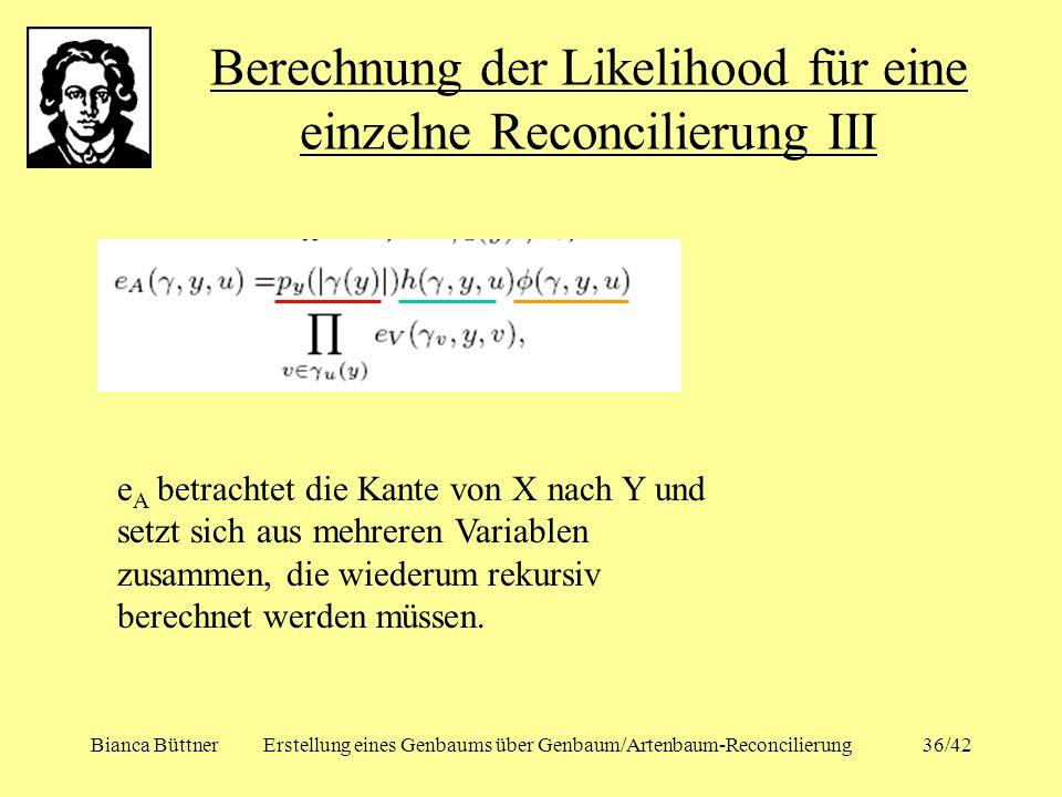 Berechnung der Likelihood für eine einzelne Reconcilierung III