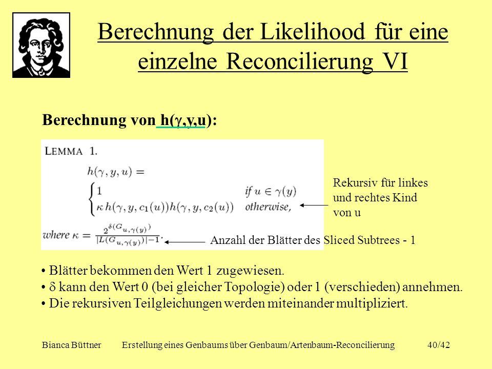 Berechnung der Likelihood für eine einzelne Reconcilierung VI
