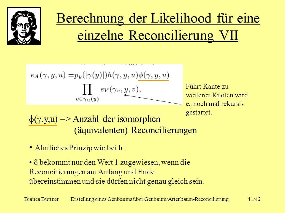 Berechnung der Likelihood für eine einzelne Reconcilierung VII