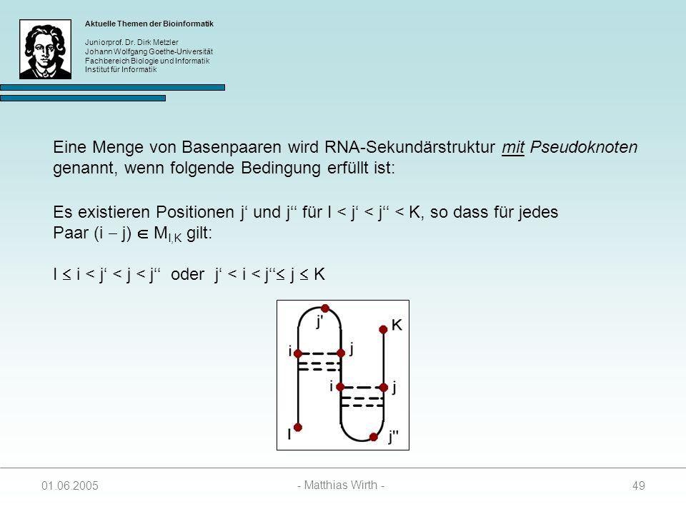 Eine Menge von Basenpaaren wird RNA-Sekundärstruktur mit Pseudoknoten