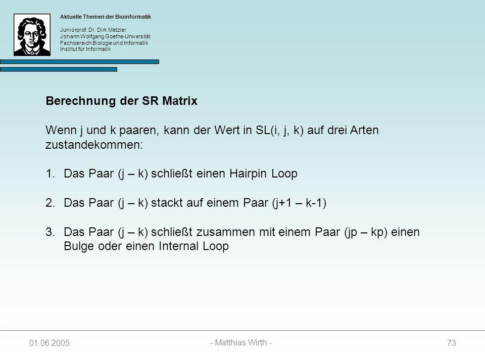 Berechnung der SR Matrix