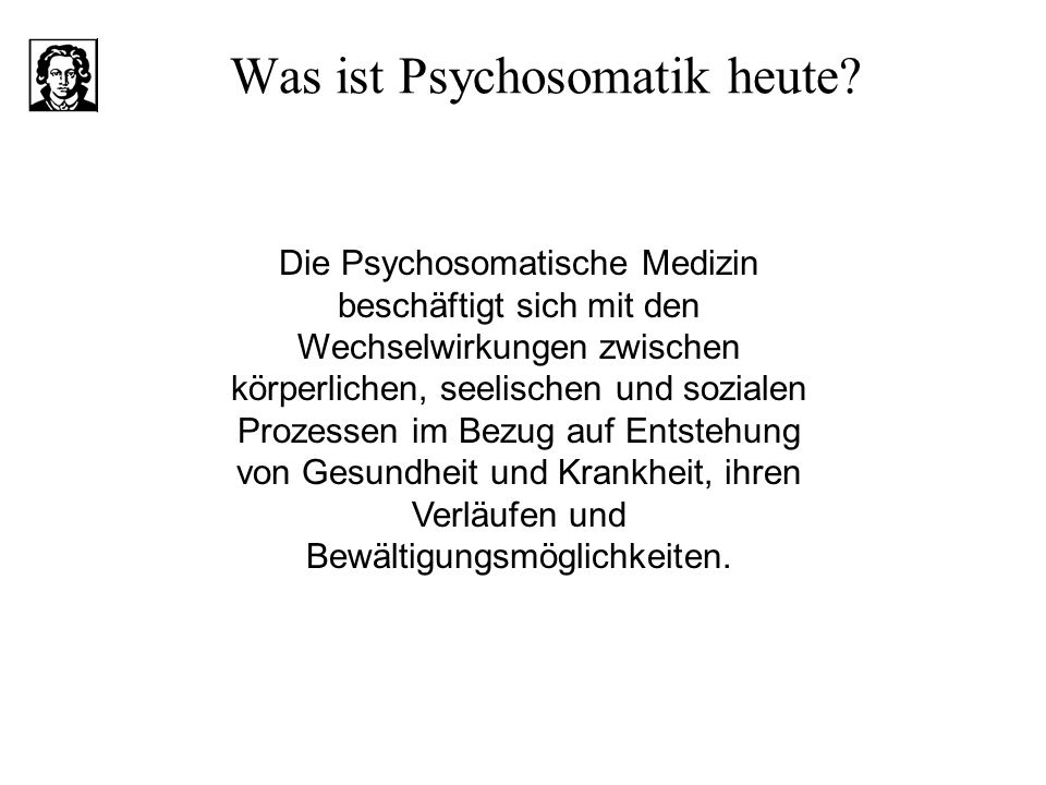 Was ist Psychosomatik heute