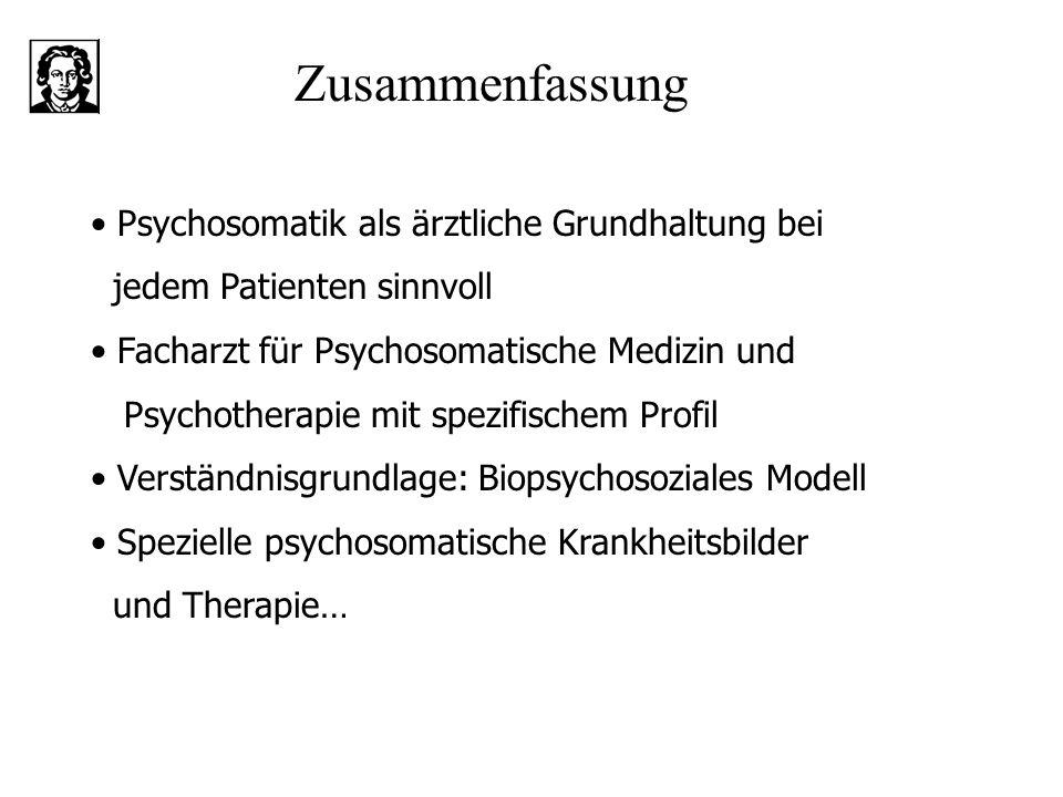 Zusammenfassung • Psychosomatik als ärztliche Grundhaltung bei