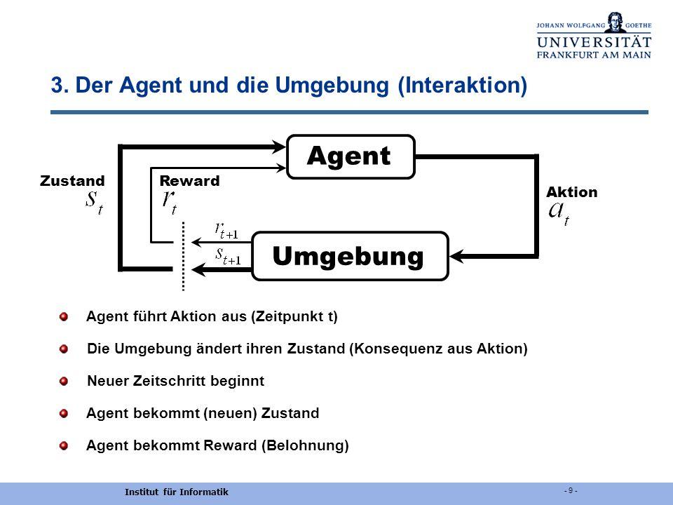 3. Der Agent und die Umgebung (Interaktion)